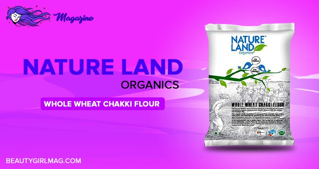 Nature Land Organics whole wheat chakki flour