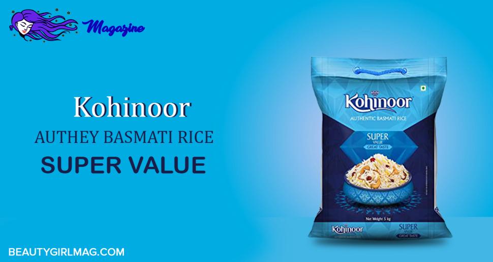 Kohinoor Authey Basmati Rice Super Value